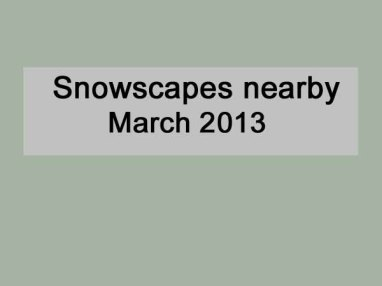 TitleSnowscapes